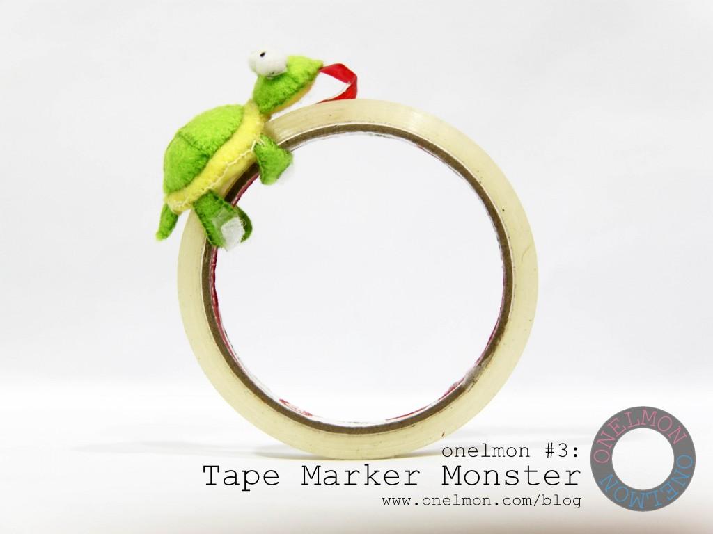 Tape Marker Monster @ onelmon - act 3