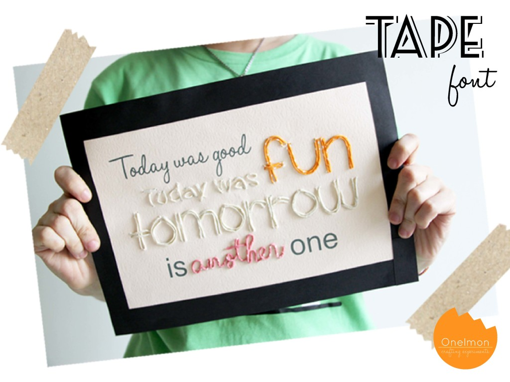 DIY Tape Font | onelmon