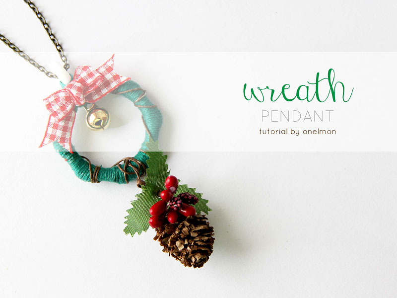 DIY Tutorial: Wreath Pendant | @onelmon