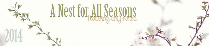 A Nest for All Seasons | @amyk