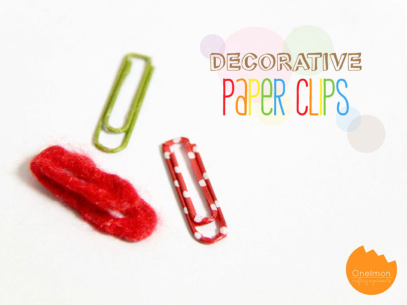 DIY Tutorial: Decorative Paper Clips | @onelmon