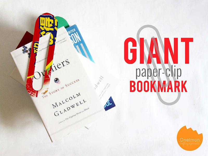 DIY Tutorial Giant Paper Clip Bookmark | @onelmon