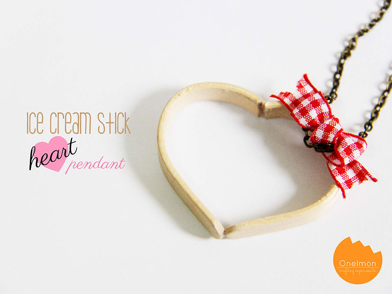 DIY Tutorial: Ice Cream Stick Heart Pendant | @onelmon