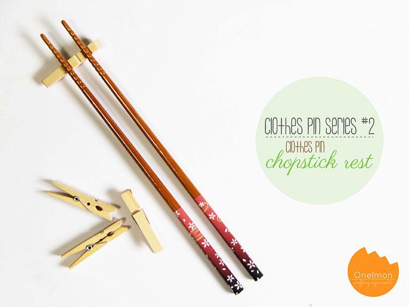 DIY Tutorial: Clothes Pin Series – Chopstick Rest | @onelmon
