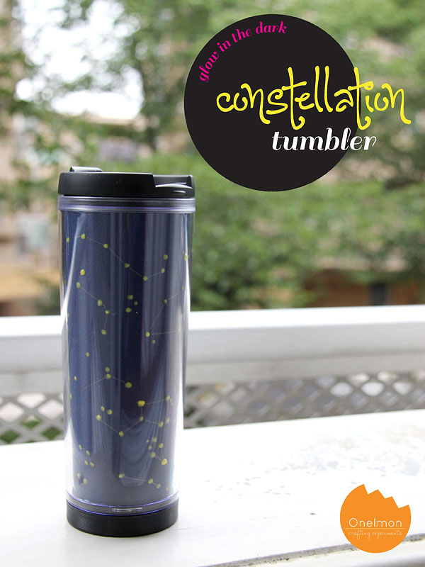 DIY Tutorial: Glow in the dark - Constellation Tumbler | @onelmon