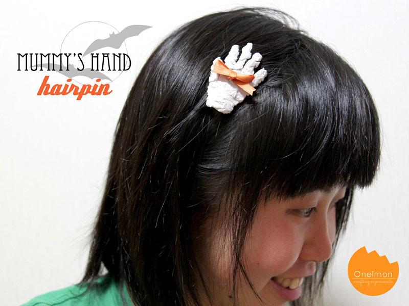 DIY Tutorial: Mummy's Hand Hairpin | @onelmon