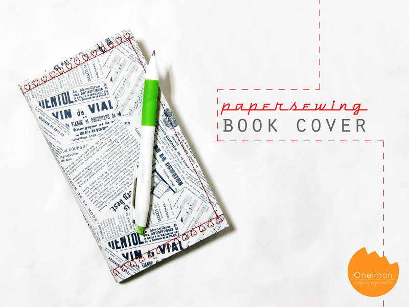 DIY Tutorial: Paper Sewing - Book Cover | @onelmon